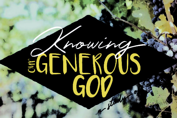 Sermon series art - knowing a generous God